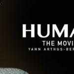 Документальный фильм «Человек» (Human) Яна Артюса-Бертрана