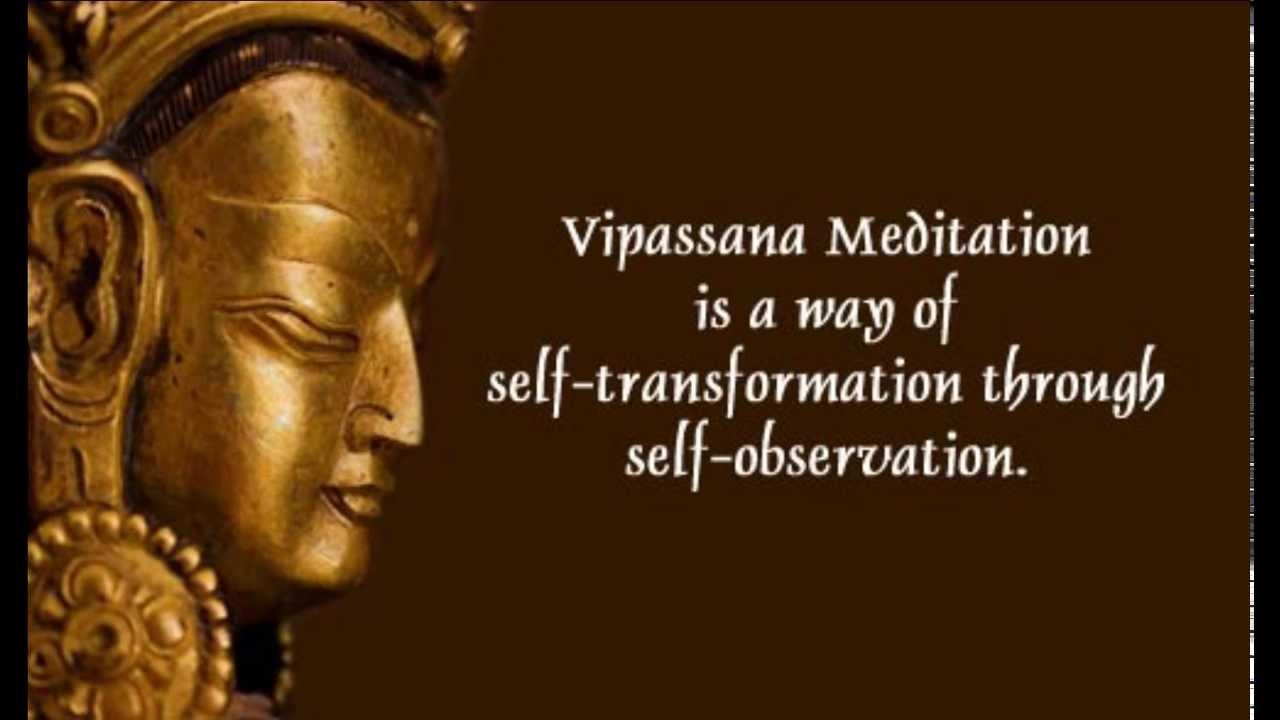 Медитация випассана.